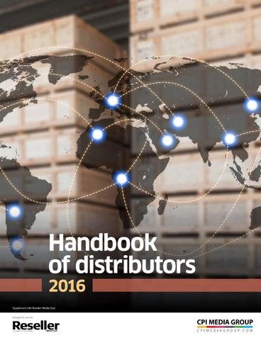 Handbook of distributors 2016 by Reseller Middle East - issuu