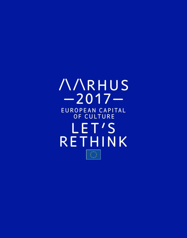 Aarhus 2017 - European Capital of Culture by Expat in