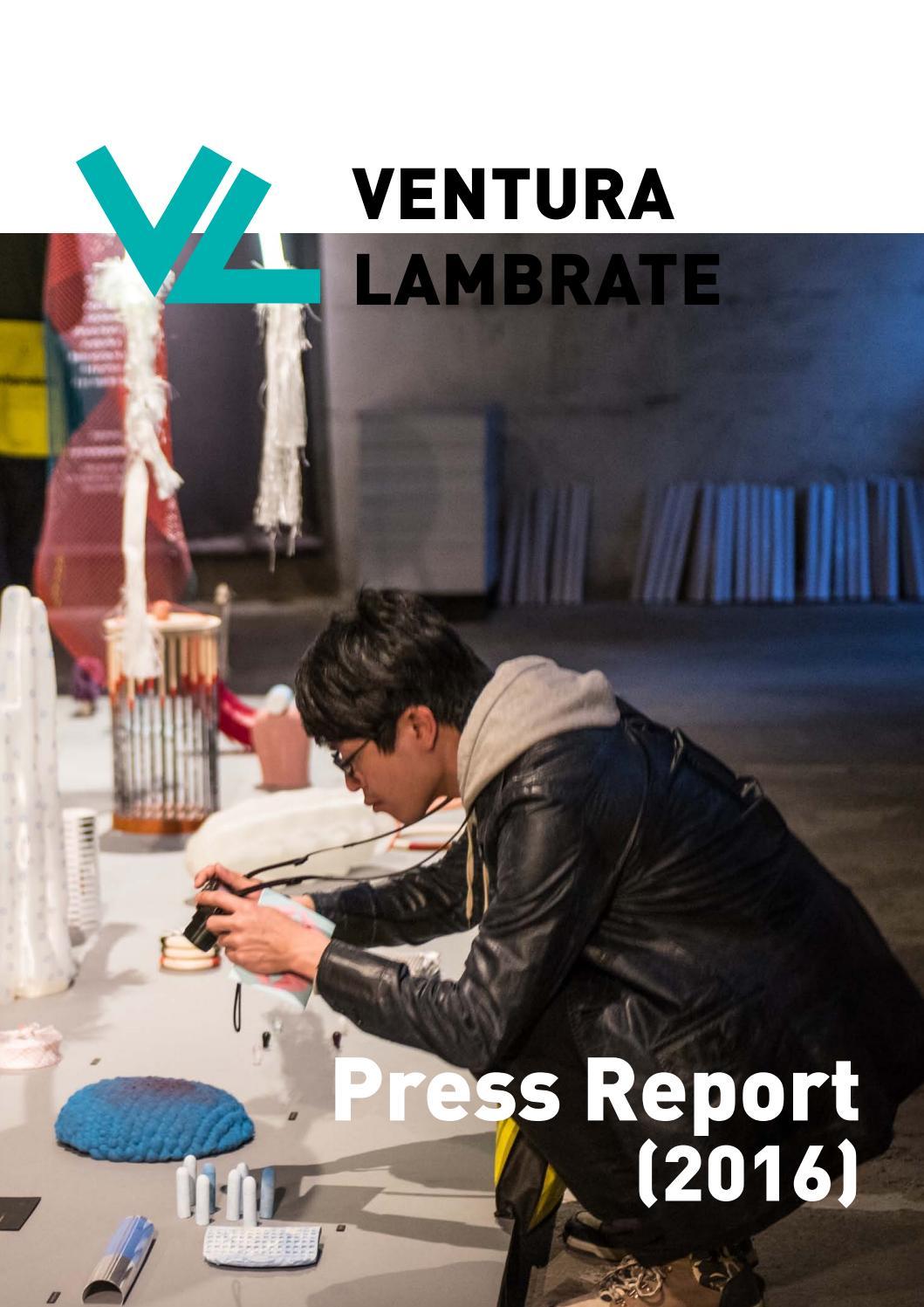 Ventura Lambrate Press Report 2016 By Ventura Projects Issuu