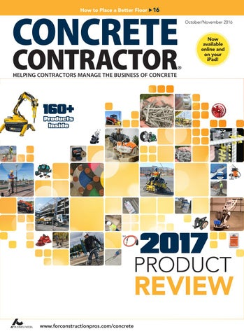 Concrete Contractor October/November 2016 by ForConstructionPros com
