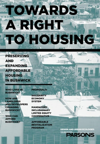Towards a Right to Housing in Bushwick by School of Design