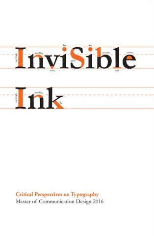Invisible ink critical perspectives in typography by pam surz issuu invisible ink critical perspectives on typography master of communication design 2016 the bowen street press 1st edition fandeluxe Choice Image