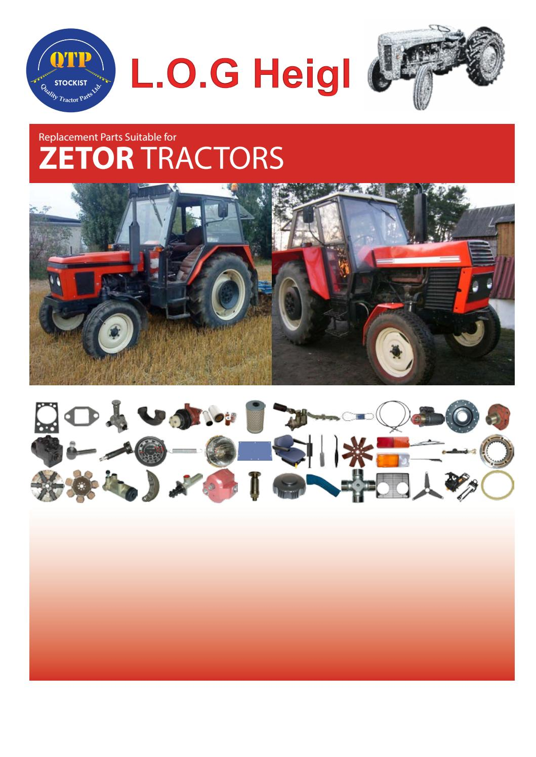 Zetor Tractor Replacement Parts : Zetor log heigl by quality tractor parts issuu