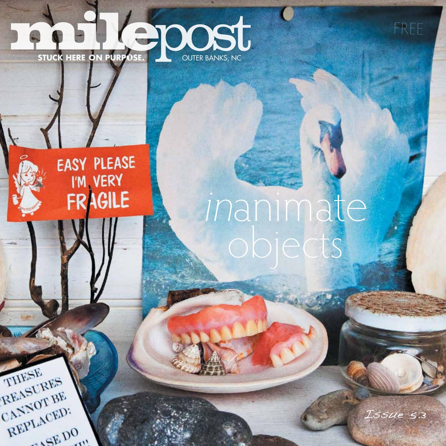 OUTER BANKS MILEPOST ISSUE 53 By Matt Walker