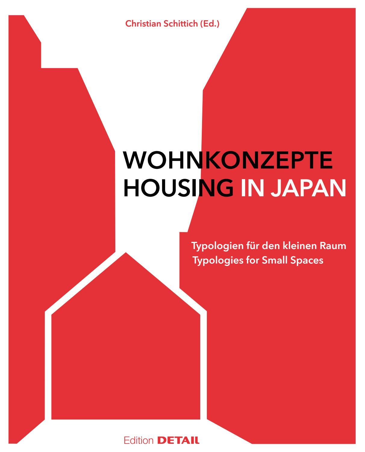 Wohnkonzepte in Japan / Housing in Japan by DETAIL - issuu