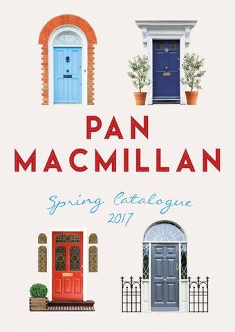 Pan macmillan spring catalogue 2017 by panmacmillanuk issuu page 1 fandeluxe Choice Image