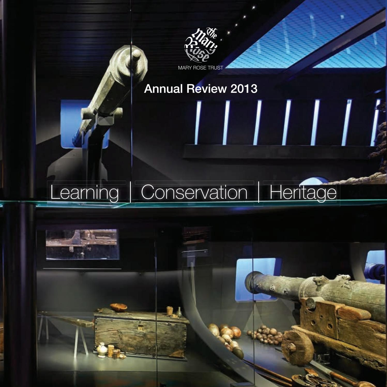 Mary Rose Trust Annual Review 2013 by MaryRoseMuseum - issuu