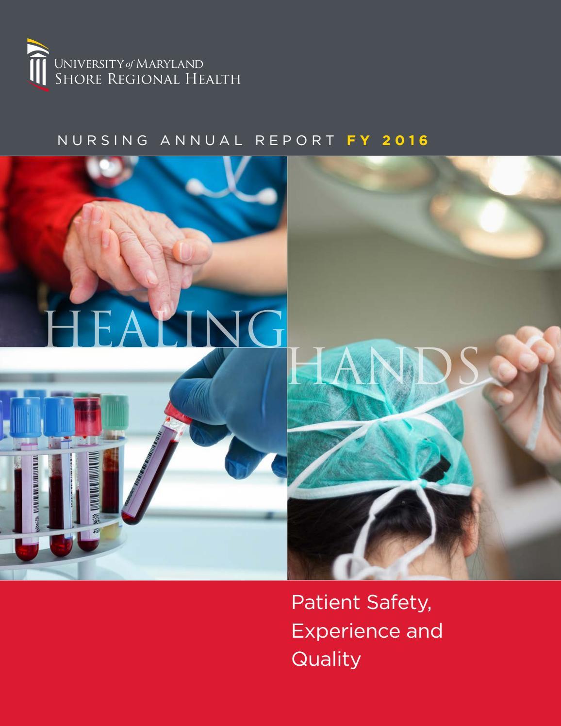 University Of Maryland Shore Regional Health Nursing Annual Report Fy 2016 By Umms Issuu
