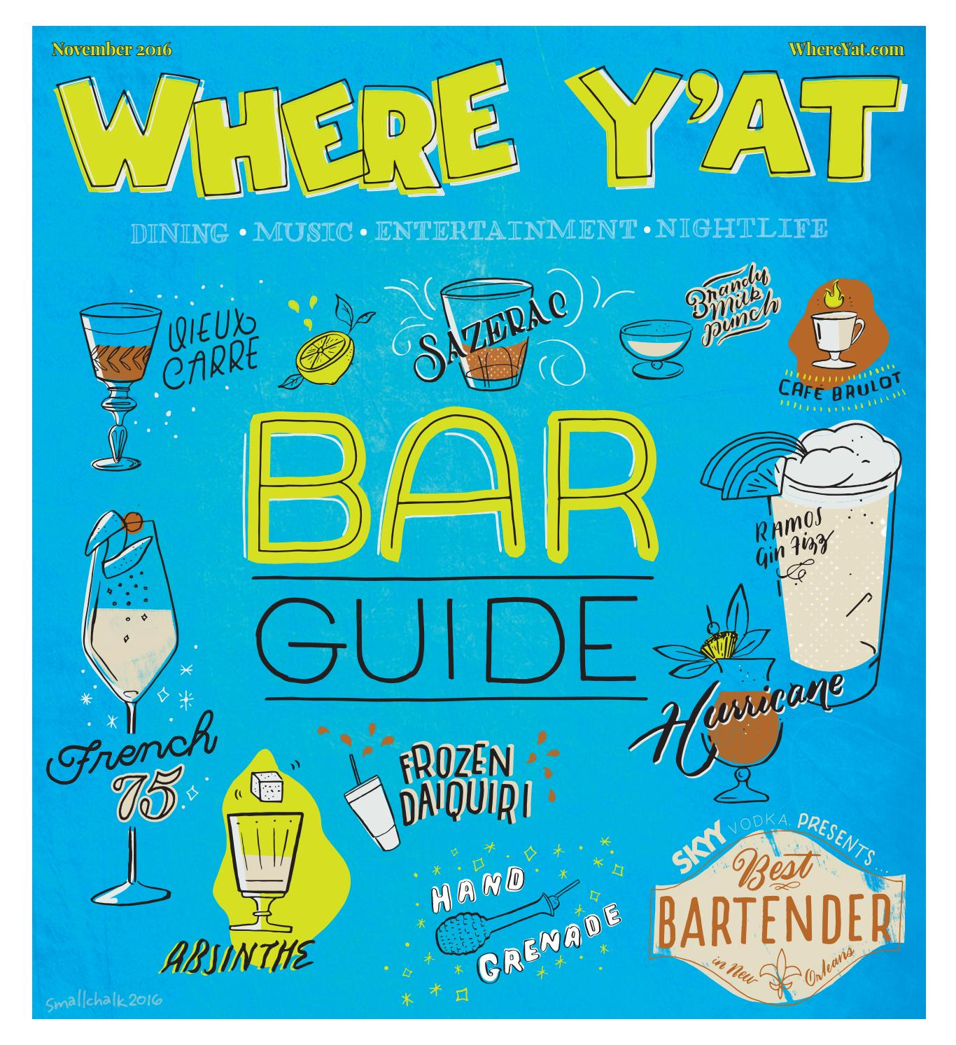 Bar Guide 2016 (November 2016) by Where Y\'at Magazine - issuu