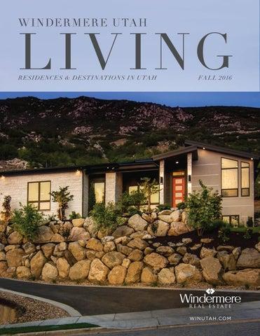 Windermere Utah Living Fall 16 By Windermere Utah Issuu