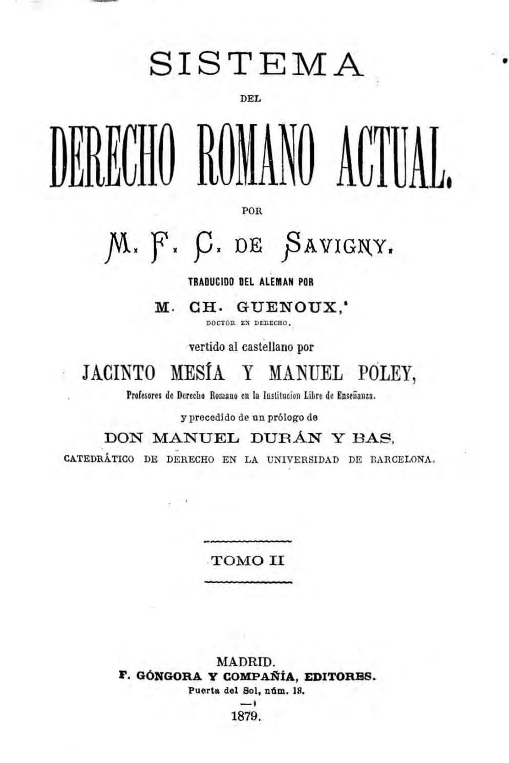 Savigny, friedrich karl von, sistema del derecho romano