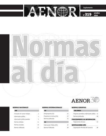 Normas Al Da 319 Octubre 2016 By Revista Aenor Issuu
