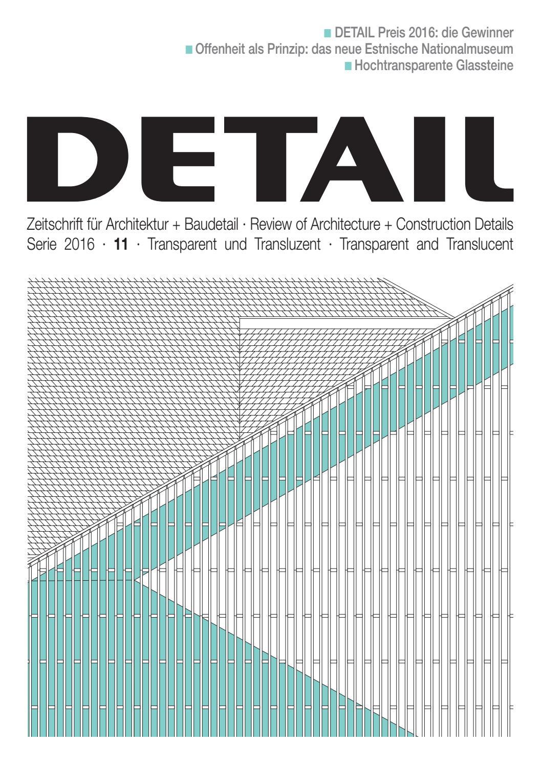 DETAIL 11/2016 - Transparenz und Transluzenz by DETAIL - issuu