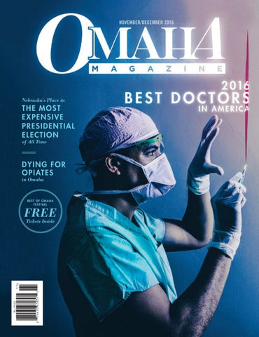 November/December 2016 Omaha Magazine by Omaha Magazine - issuu