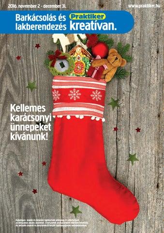 36d55c14b1 Karácsonyi ajánlatunk! by Praktiker - issuu