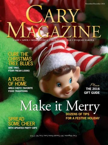 7c396d7fc98d Cary Magazine Nov Dec 2016 by Cary Magazine - issuu