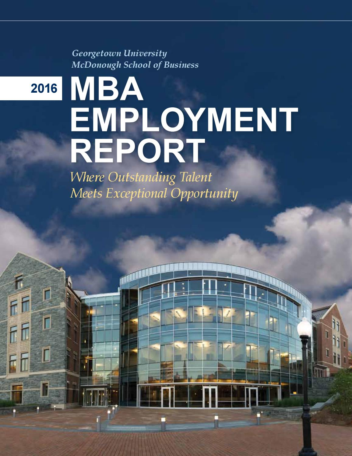 students the career experience georgetown university mba employment report 2016 5 months ago georgetownmcdonough