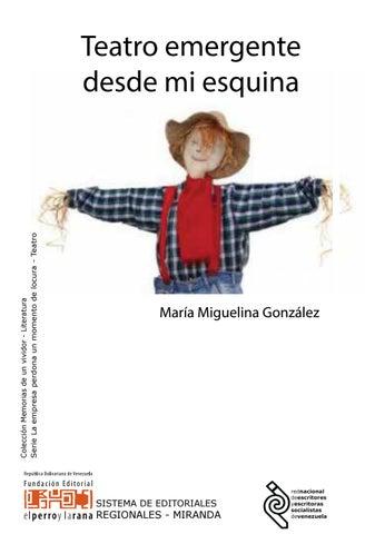 """Teatro emergente desde mi esquina by Editoriales Regionales """"SER ..."""