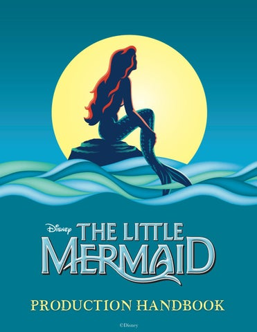 93cd3919713c1f Disney's The Little Mermaid Production Handbook by Music Theatre ...