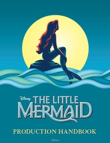 58417f5c0 Disney's The Little Mermaid Production Handbook. from Music Theatre  International