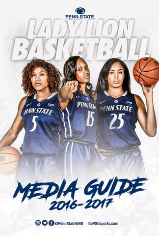 476cade6dc4c TABLE OF CONTENTS Lady Lion Basketball Table of Contents 1 2016-17 Quick  Facts 2 Media Information 3 2016-17 Rosters 4-5 Notables 6-9 Game Day  Atmosphere ...