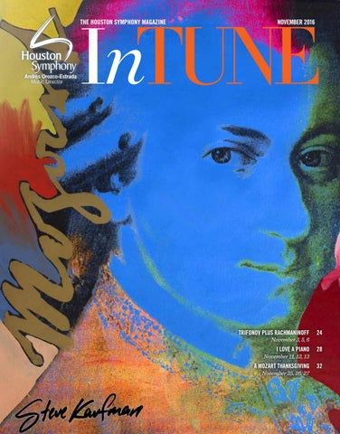 Intune The Houston Symphony Magazine November 2016 By Houston