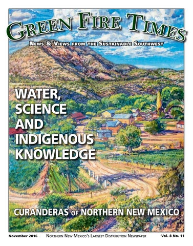 November 2016 Green Fire Times by Sun Publishing - issuu