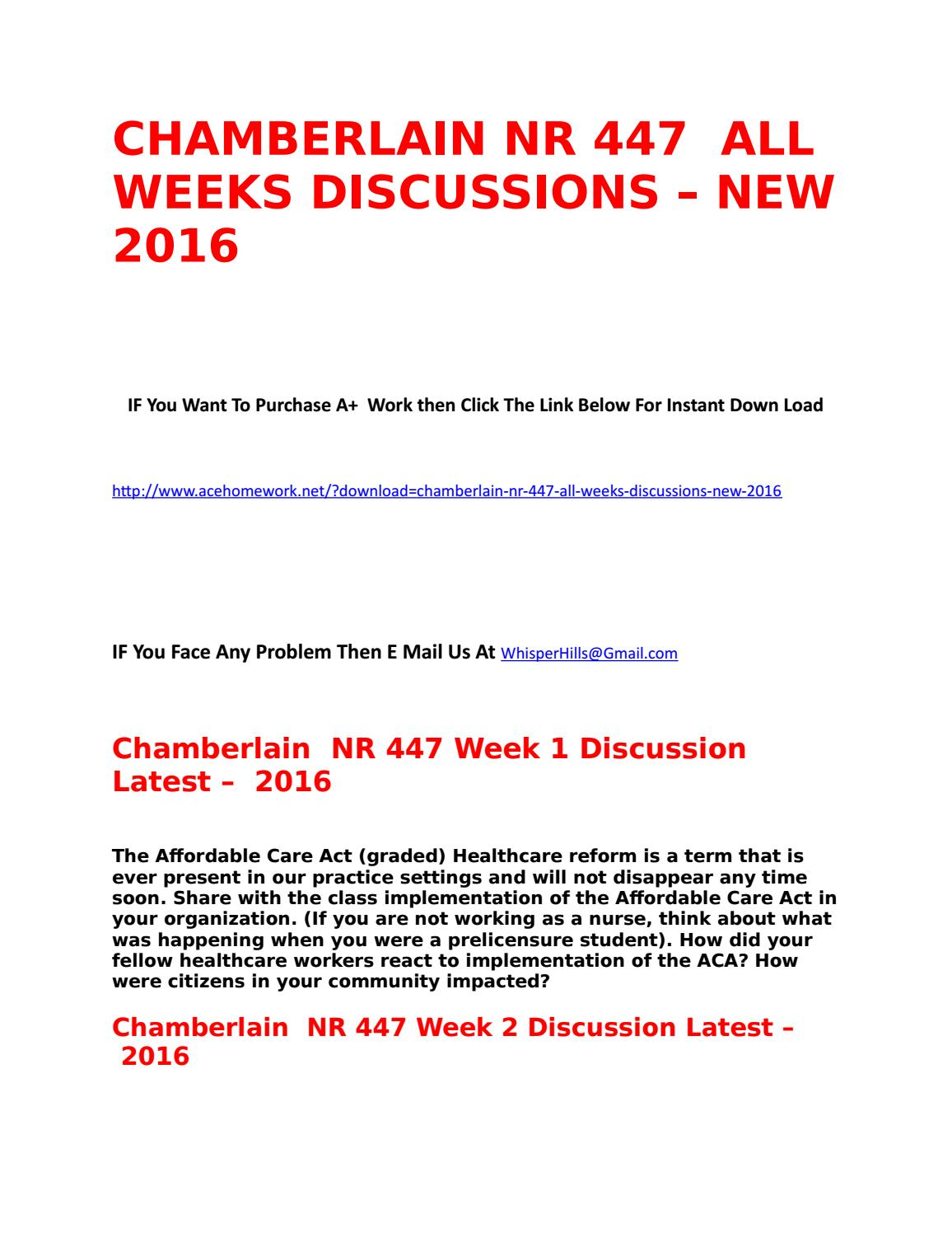 chamberlain college of nursing nr 447 Nr-447: rn collaborative healthcare chamberlain college of nursing articulation plan (ccap) this includes 37 general education credits and 40 nursing credits.