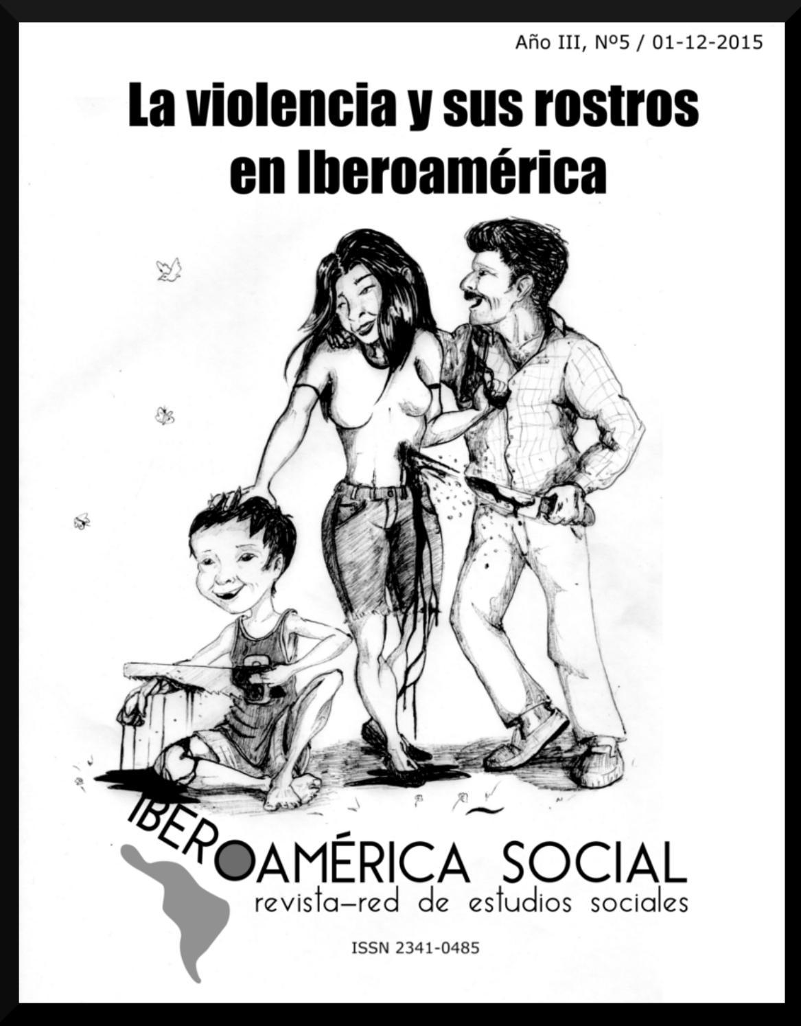 La violencia y sus rostros en iberoamérica -IS nº V by Iberoamérica ...