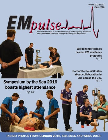 Empulse Fall 2016 By Florida College Of Emergency Physicians Issuu