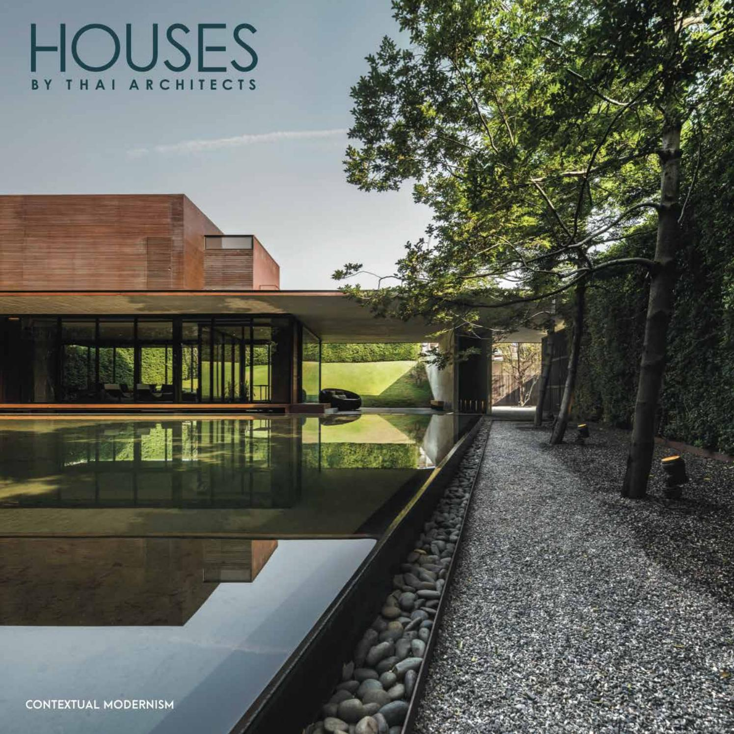 Houses By Thai Architects Contextual Modernism By Li Zenn Issuu
