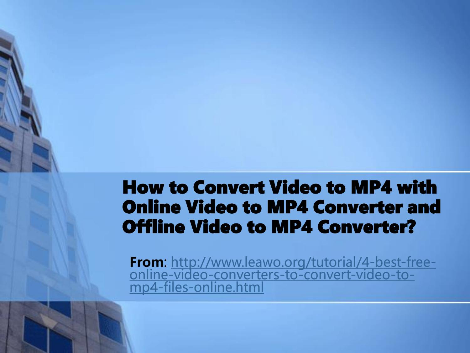 How to convert video to mp4 with online video to mp4
