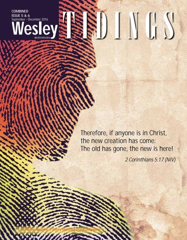 Wesley Tidings Newsletter Issue 05 & 06 2016 by Wesley Methodist