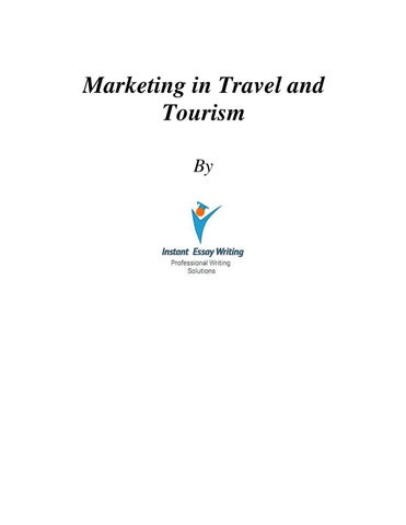 sample on marketing in travel and tourism by global assignment  a samples on marketing in travel and tourism