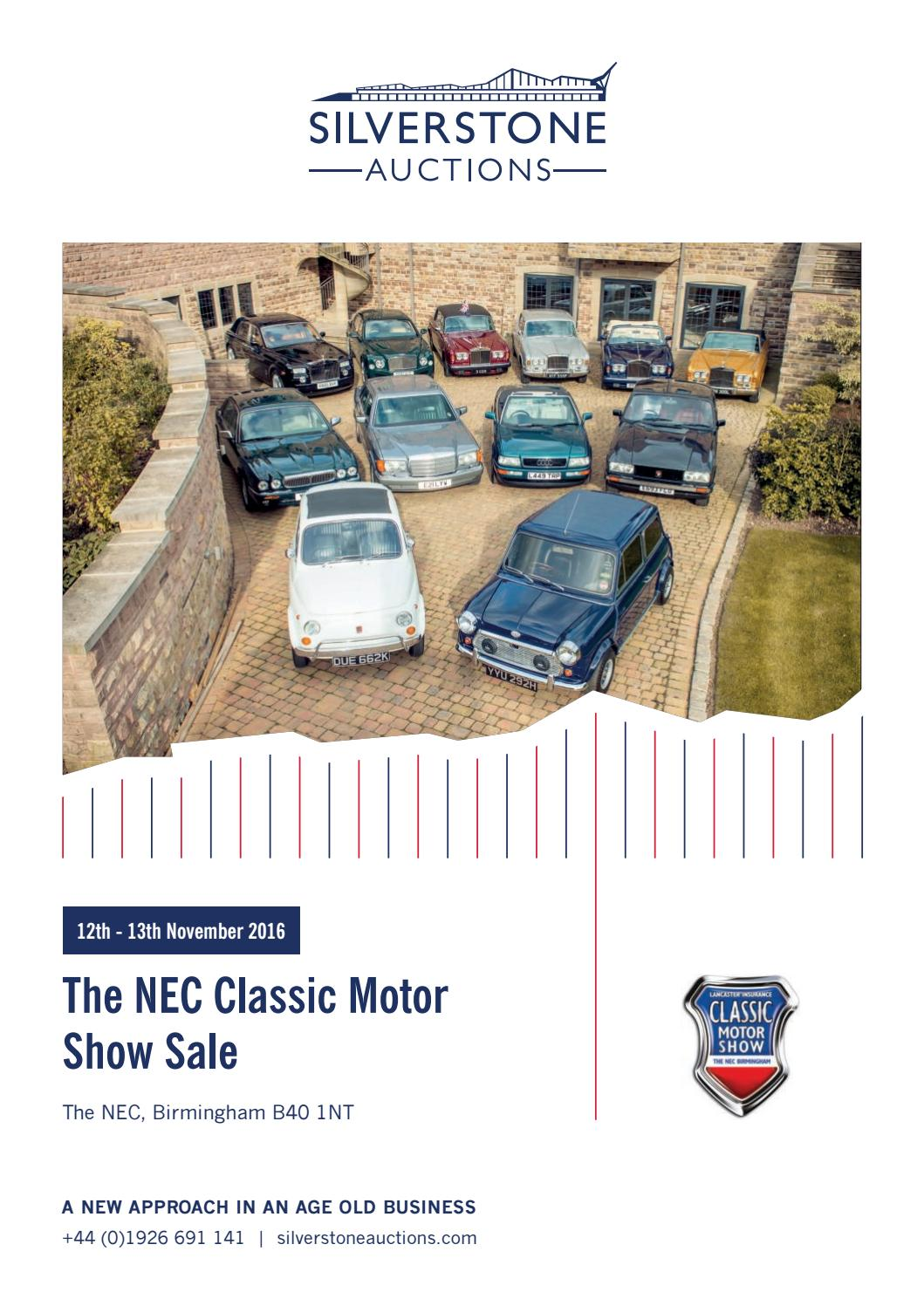 Silverstone Auctions The NEC Classic Motor Show Sale 12th to 13th November  2016 by Silverstone Auctions - issuu