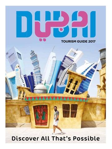 059380de12e3 Dubai Tourism Guide 2017 by Dubai Tourism - issuu