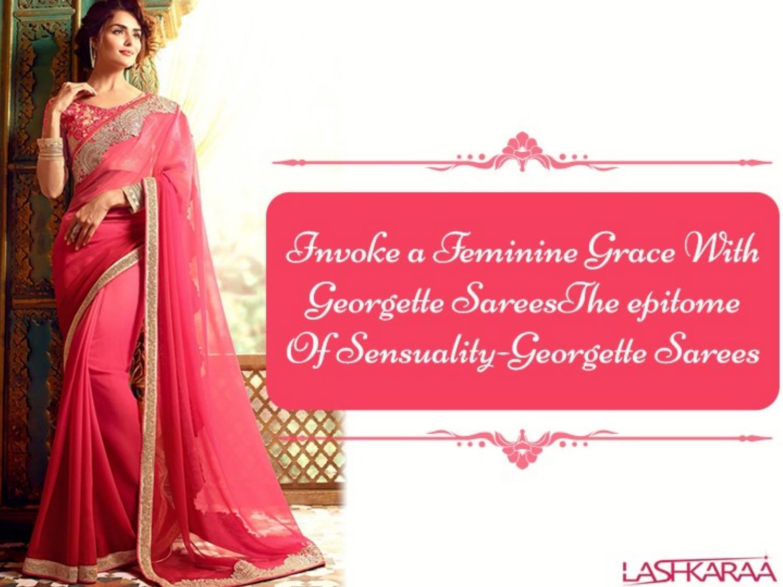 403f14b817ec0 Invoke a feminine grace with georgette sareesthe epitome of sensuality  georgette sarees by Lashkaraa - issuu