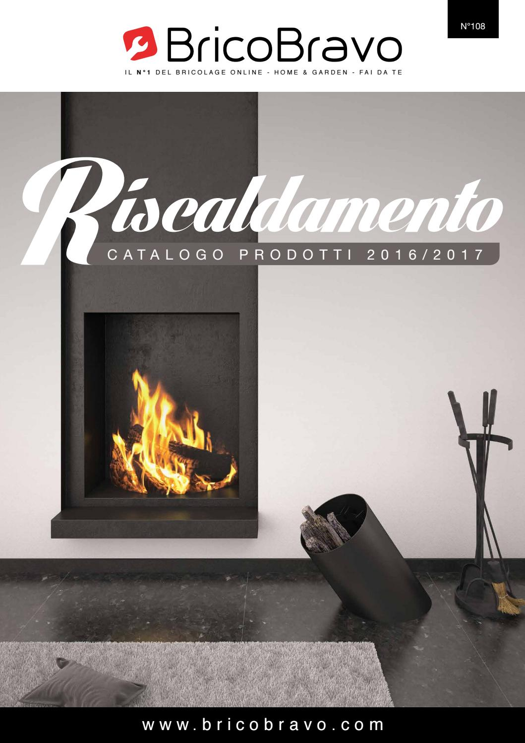 Brico bravo catalogo riscaldamento 2017 by brico bravo issuu for Brico bravo stufe bioetanolo