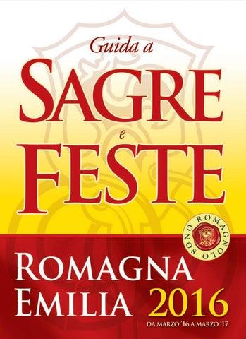 Guida Sagre e Feste - Emilia Romagna 2016 by Luigi Angelini - issuu 5543476f4ad
