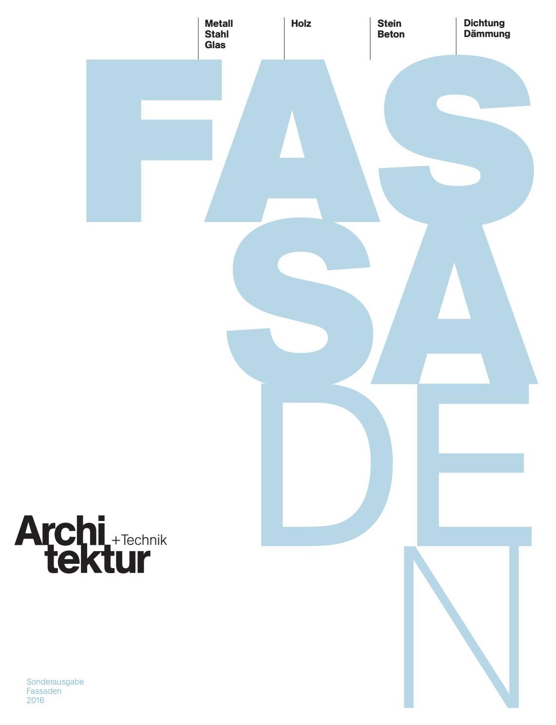 Architektur+Technik Fassaden 2016 by BL Verlag AG - issuu