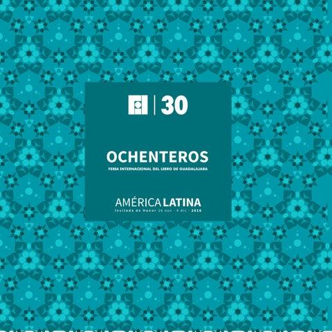 Ochenteros By Feria Internacional Del Libro De Guadalajara