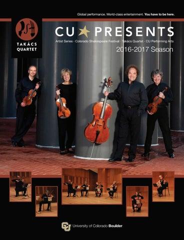 CU Presents Magazine Takács Quartet Holiday 2016, Oct  30-31, 2016