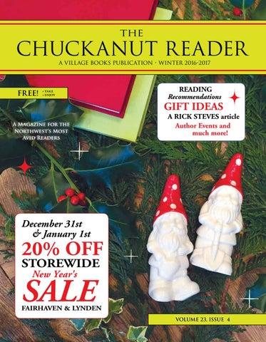 ce92f036 Chuckanut Reader - Winter 2016 by Village Books & Paper Dreams - issuu