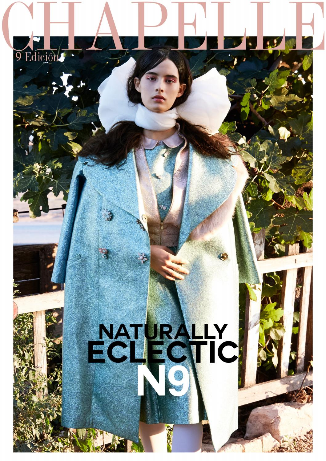 CHAPELLE Nº9- NATURALLY ECLECTIC by CHAPELLE MAGAZINE - issuu