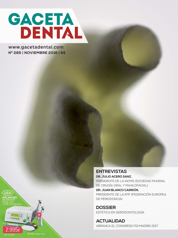 Gaceta Dental - 285 by Peldaño - issuu 6307231c3eb6