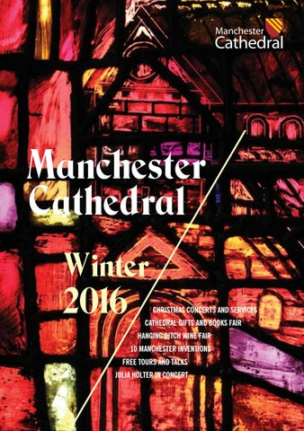 manchester cathedral winter events 2016 by manchester cathedral issuu