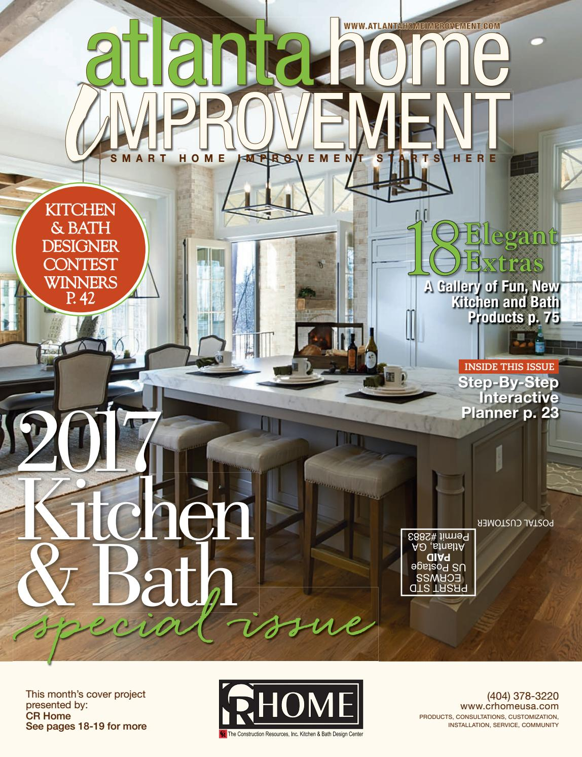 Atlanta home improvement 2017 kitchen bath special issue by my home improvement magazine issuu Queensland kitchen and bathroom design magazine