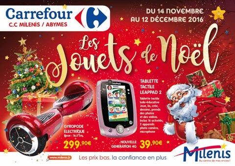 Carrefour Milenis Les Jouets De Noel Du 14 Novembre Au 12