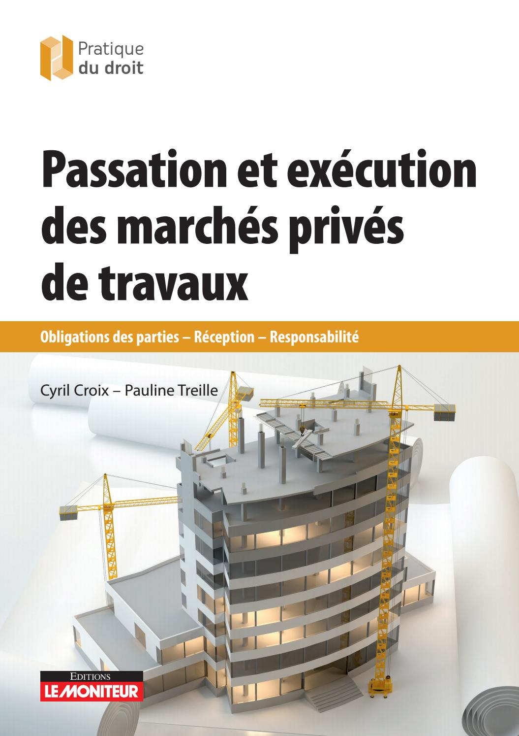 Passation et exécution des marchés privés de travaux by INFOPRO DIGITAL - Issuu