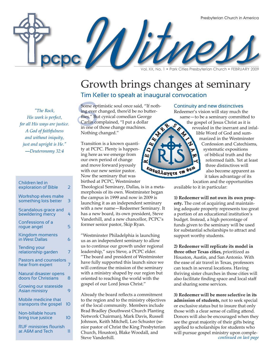 WITNESS: February 1, 2009 by Park Cities Presbyterian Church